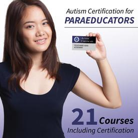 autism certification for paraeducators: 21 courses including certification