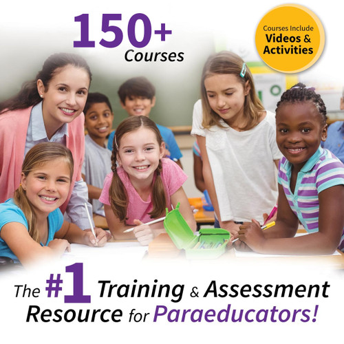 The number one training and assessment resource for paraeducators