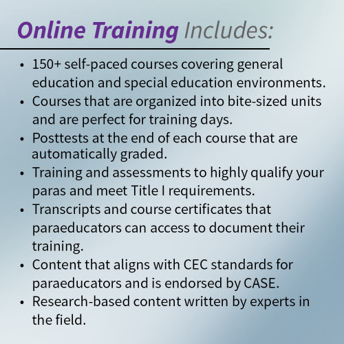 paraeducator online training includes over 120 courses aligned with CEC standards with posttest and assessments