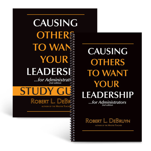 cover of causing others to want your leadership for administrators book and study guide