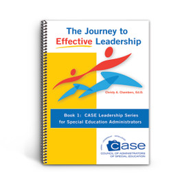 Cover of CASE Leadership Series Book 1: The Journey to Effective Leadership