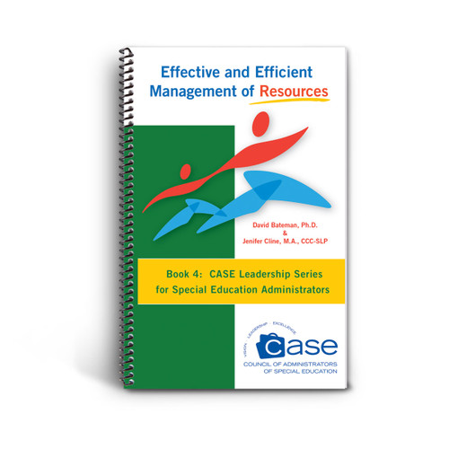 cover of case leadership series book 4: effective and efficient management of resources