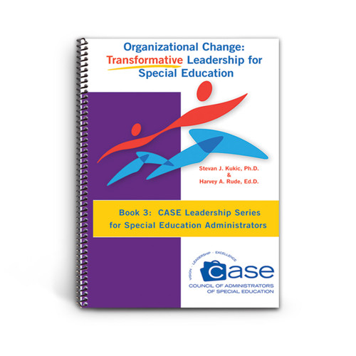 cover of case leadership series book 3: organizational change: transformative leadership in special education