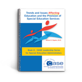 cover of case leadership series book 2: trends and issues affecting education and the provision of special education services