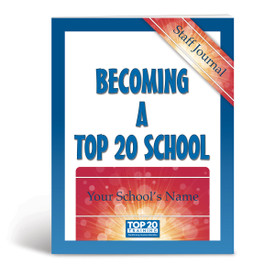 Cover of Becoming a Top 20 School Staff Journal