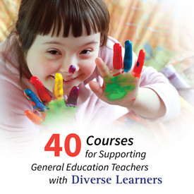 40 inclusion courses for supporting general education teachers with diverse learners