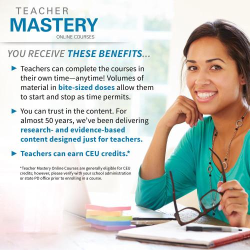 benefits of teacher mastery online courses