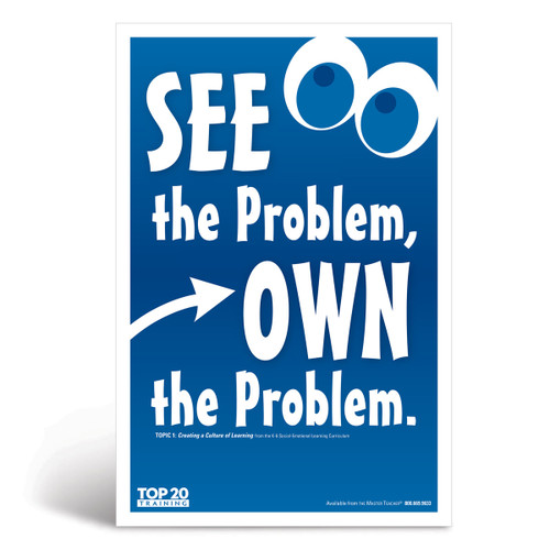 social-emotional learning poster: See the problem, own the problem