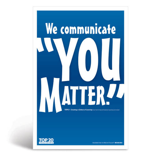 "Social-emotional learning poster: We communicate ""You matter"""
