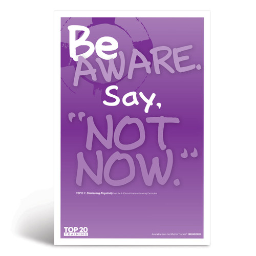 "Social-emotional learning poster: Be aware. Say, ""Not Now"""
