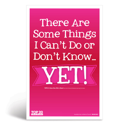 Social-emotional learning poster: There are some things I can't do or don't know...yet!