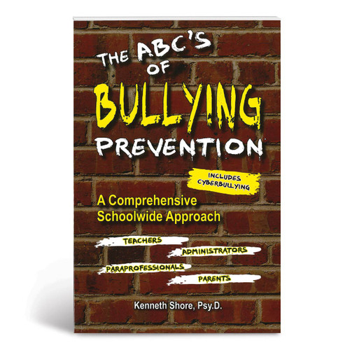 Cover of the ABC's of Bullying Prevention: A Comprehensive schoolwide approach