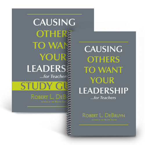 cover of causing others to want your leadership for teachers book and study guide