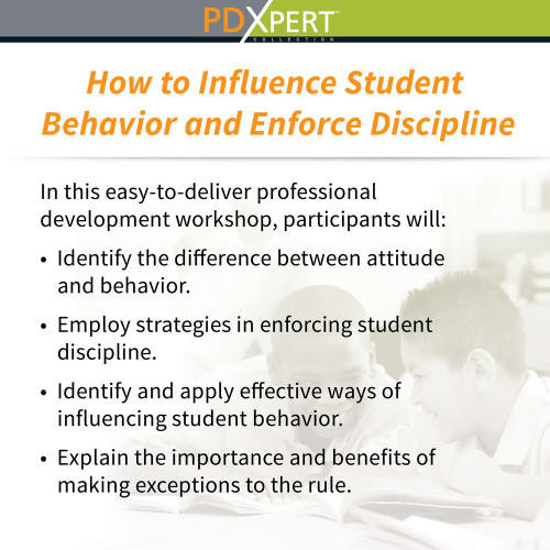 Ready-to-Use Inservice Workshops on Behavior: How to Influence Student Behavior and Enforce Discipline