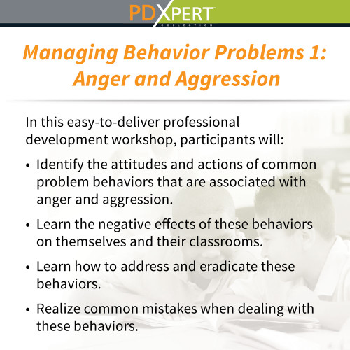 Ready-to-Use Inservice Workshops on Behavior: Anger and Aggression