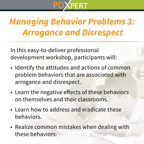 Ready-to-Use Inservice Workshops on Behavior: Arrogance and Disrespect