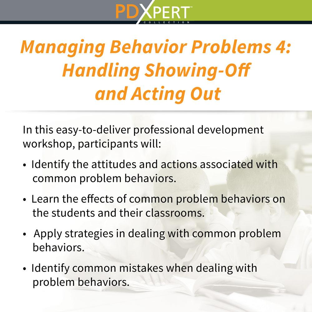 Ready-to-Use Inservice Workshops on Behavior: Handling Showing-Off and Acting Out