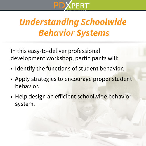Ready-to-Use Inservice Workshops on Behavior: Understanding Schoolwide Behavior Systems