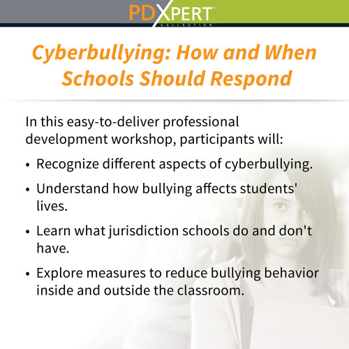 Ready-to-Use Inservice Workshops on Bullying: Cyberbullying: How and When Schools Should Respond