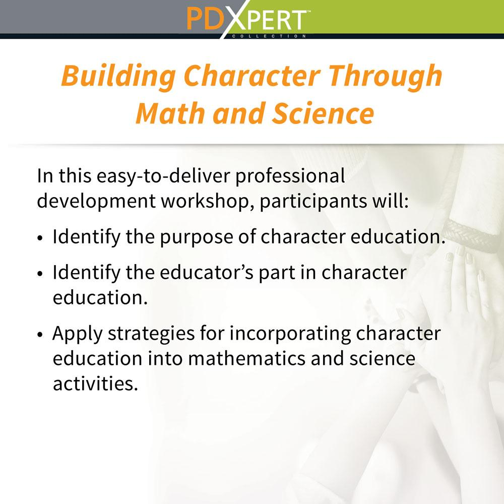Ready-to-Use Inservice Workshops on Character Education: Building Character Through Math and Science