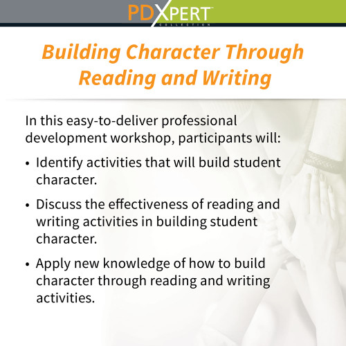 Ready-to-Use Inservice Workshops on Character Education: Building Character Through Reading and Writing