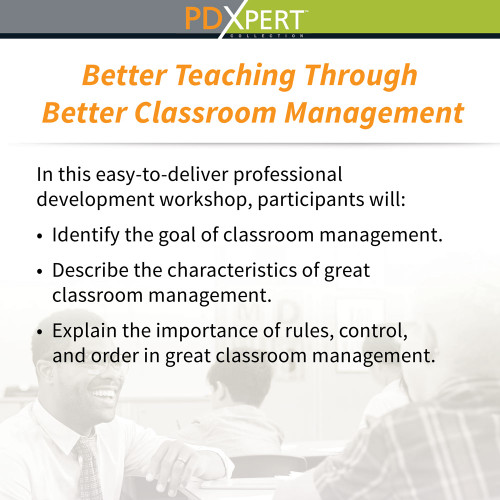 Ready-to-Use Inservice Workshops on Classroom Management: Better Teaching Through Better Classroom Management