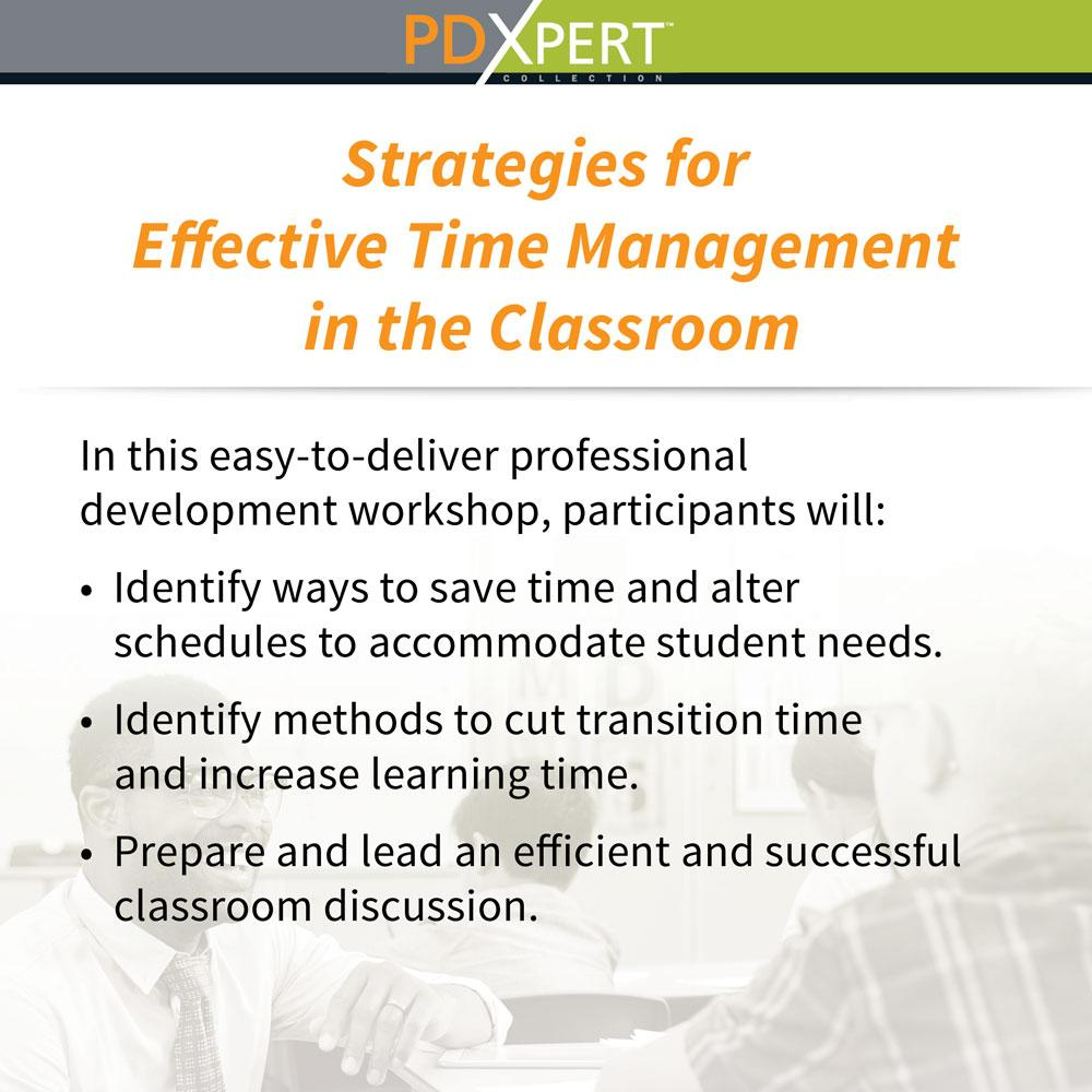 Ready-to-Use Inservice Workshops on Classroom Management: Strategies for Effective Time Management in the Classroom