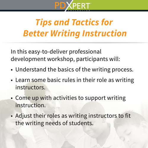 Ready-to-Use Inservice Workshops on Content-Area Instruction: Tips and Tactics for Better Writing Instruction