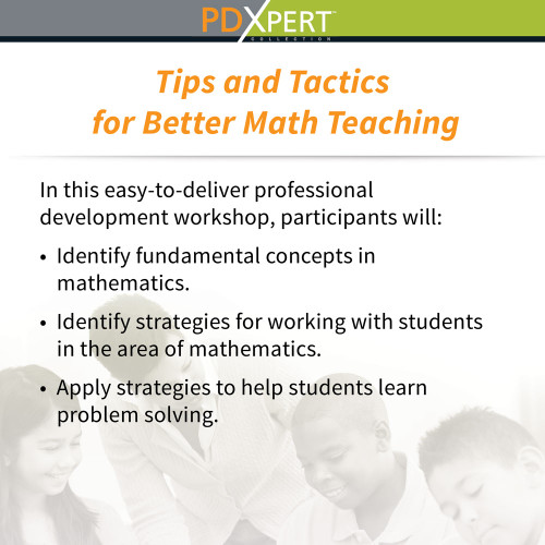 Ready-to-Use Inservice Workshops on Content-Area Instruction: Tips and Tactics for Better Math Teaching