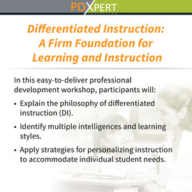 Ready-to-Use Inservice Workshops on Inclusion: Differentiated Instruction: A Firm Foundation for Learning and Instruction