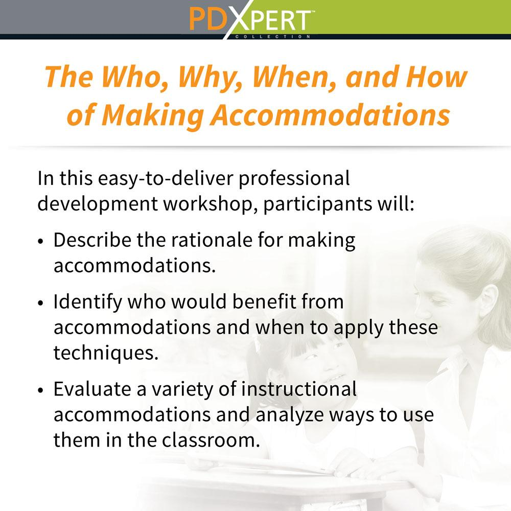 Ready-to-Use Inservice Workshops on Inclusion: The Who, Why, When, and How of Making Accommodations