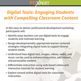 Ready-to-Use Inservice Workshops on Instructional Strategies: Digital Tools: Engaging Students with Compelling Classroom Content