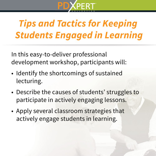 Ready-to-Use Inservice Workshops on Instructional Strategies: Tips and Tactics for Keeping Students Engaged in Learning