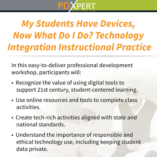 Ready-to-Use Inservice Workshops on Instructional Strategies: My Students Have Devices, Now What Do I Do?