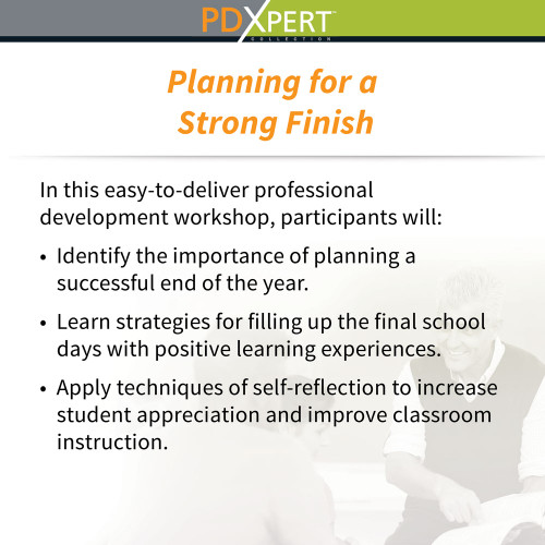 Ready-to-Use Inservice Workshops on Instructional Strategies: Planning for a Strong Finish