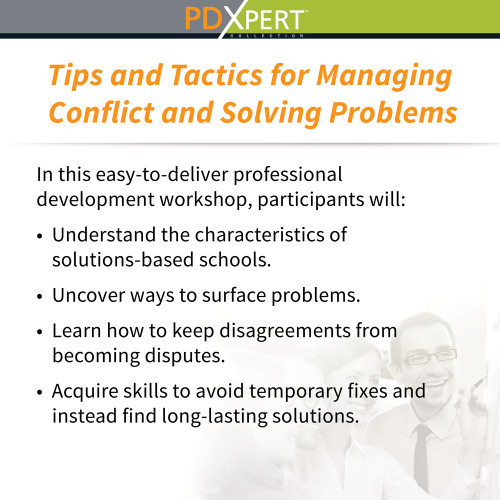 Ready-to-Use Inservice Workshops on Leadership: Tips and Tactics for Managing Conflict and Solving Problems