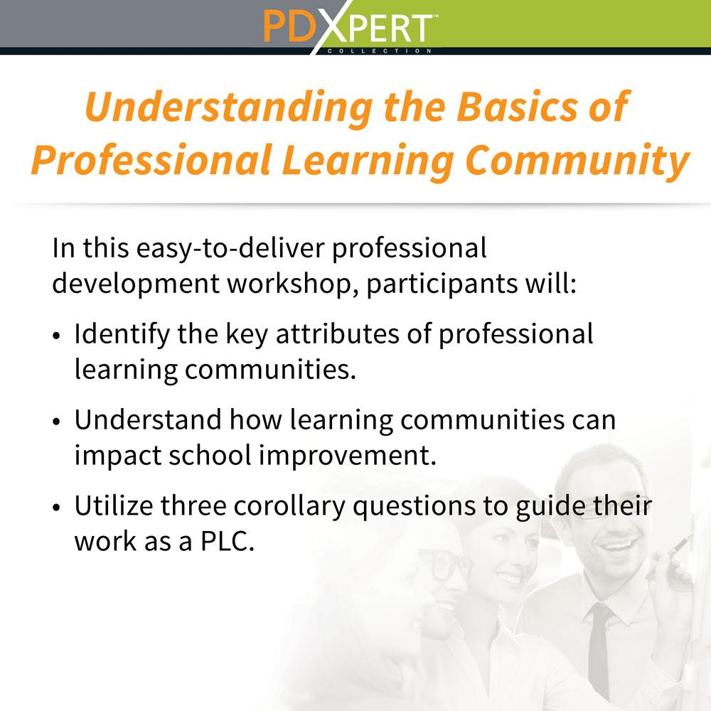 Ready-to-Use Inservice Workshops on Leadership: Understanding the Basics of Professional Learning Community