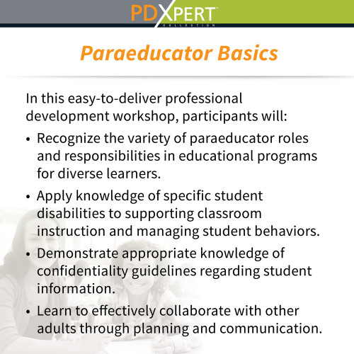 Ready-to-Use Inservice Workshops on Paraeducators: Paraeducator Basics