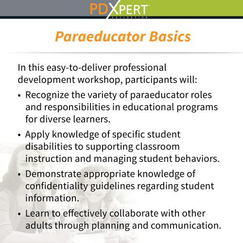 Ready-to-Use Inservice Workshops on Paraeducators: Paraeducator Basics