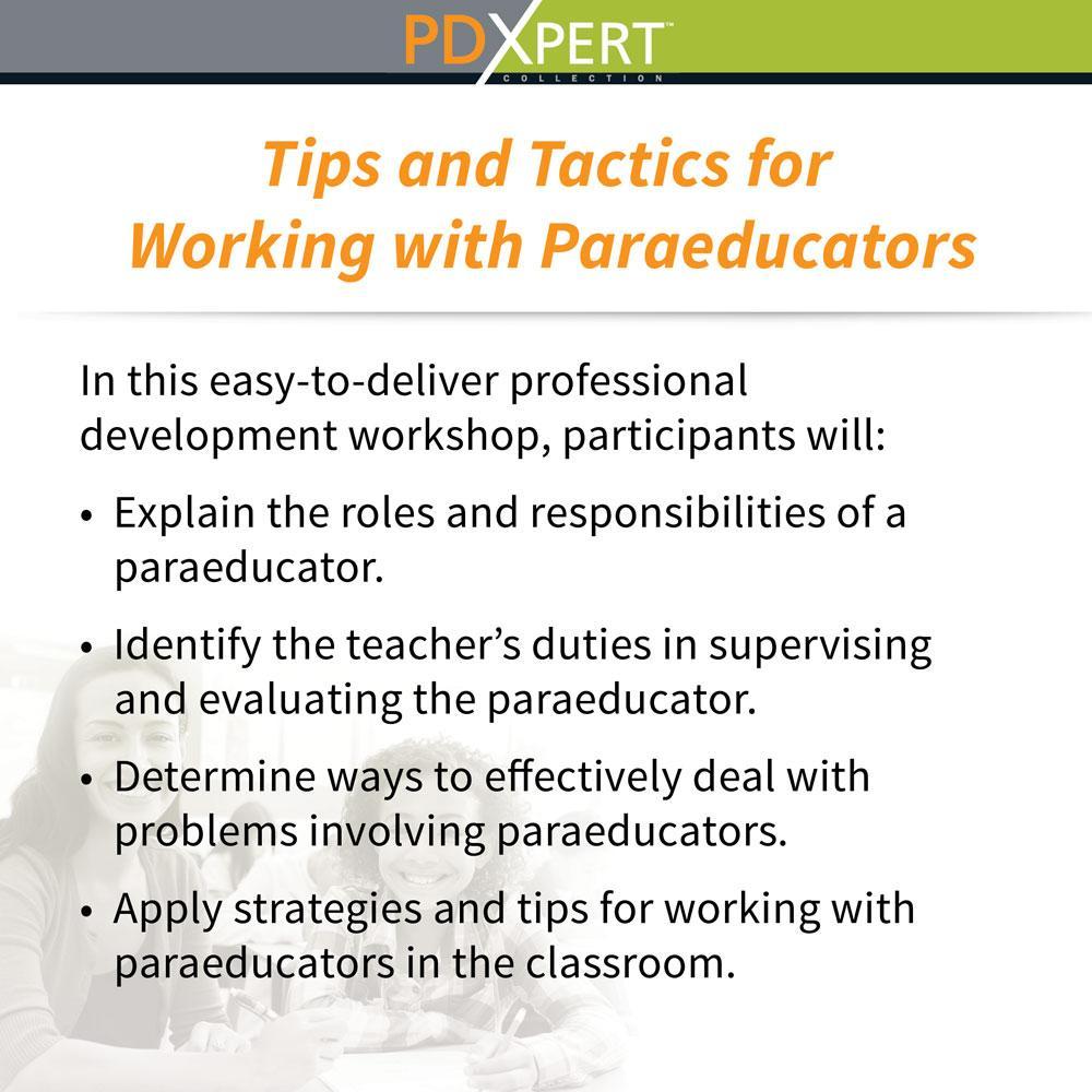 Ready-to-Use Inservice Workshops on Paraeducators: Tips and Tactics for Working with Paraeducators
