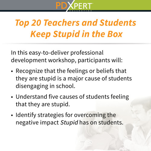 Ready-to-Use Inservice Workshops on Social-Emotional Learning: Top 20 Teachers and Students Keep Stupid in the Box