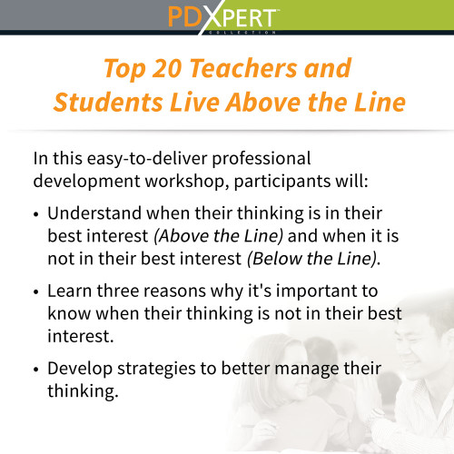 Ready-to-Use Inservice Workshops on Social-Emotional Learning: Top 20 Teachers and Students Live Above the Line