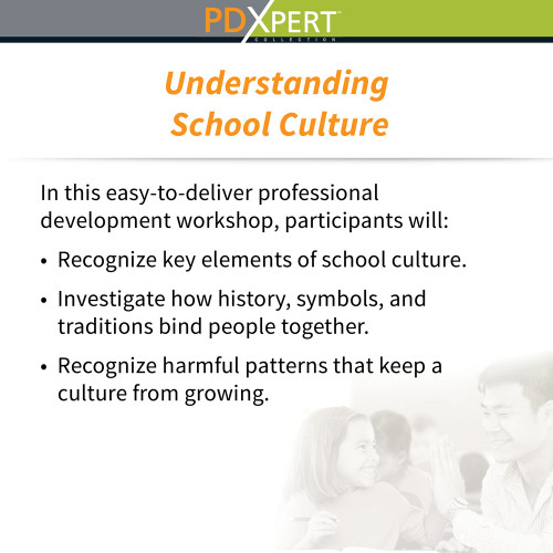 Ready-to-Use Inservice Workshops on Social-Emotional Learning: Understanding School Culture