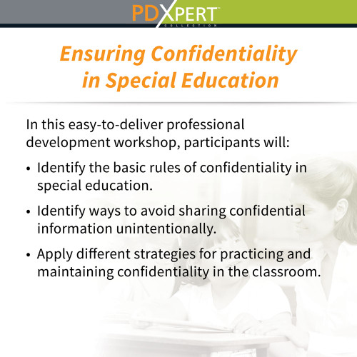 Ready-to-Use Inservice Workshops on Special Education: Ensuring Confidentiality in Special Education