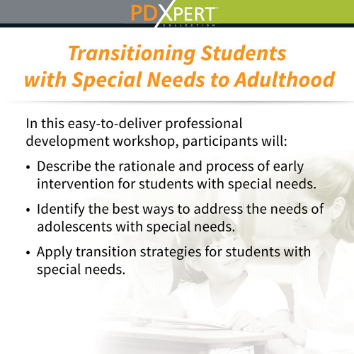 Ready-to-Use Inservice Workshops on Special Education: Transitioning Students with Special Needs to Adulthood