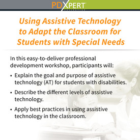 Ready-to-Use Inservice Workshops on Special Education: Using Assistive Technology to Adapt the Classroom for Students with Special Needs