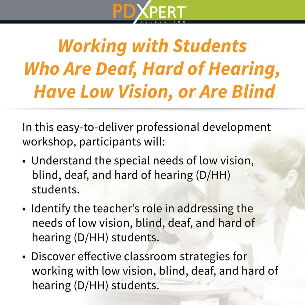 Ready-to-Use Inservice Workshops on Special Education: Working with Students Who Are Deaf, Hard of Hearing, Have Low Vision, or Are Blind