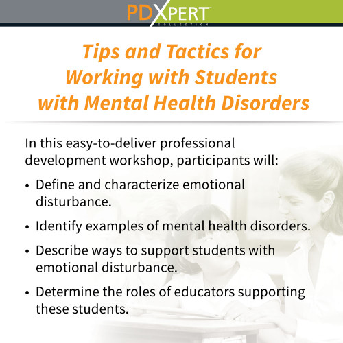 Ready-to-Use Inservice Workshops on Special Education: Tips and Tactics for Working with Students with Mental Health Disorders
