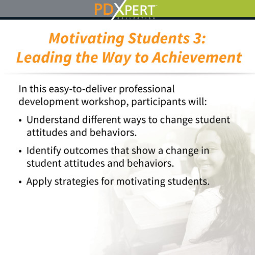 Ready-to-Use Inservice Workshops on Student Motivation & Achievement: Leading the Way to Achievement