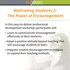Ready-to-Use Inservice Workshops on Student Motivation & Achievement: The Power of Encouragement